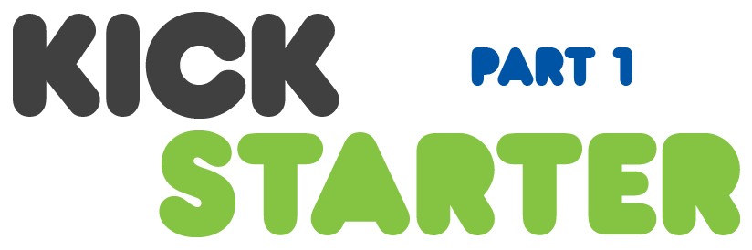 KickstarterPlanning_Part1
