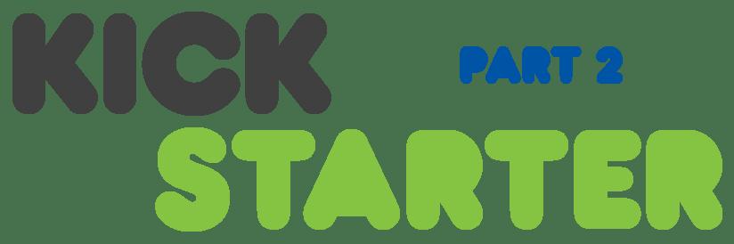 KickstarterPlanning_Part2